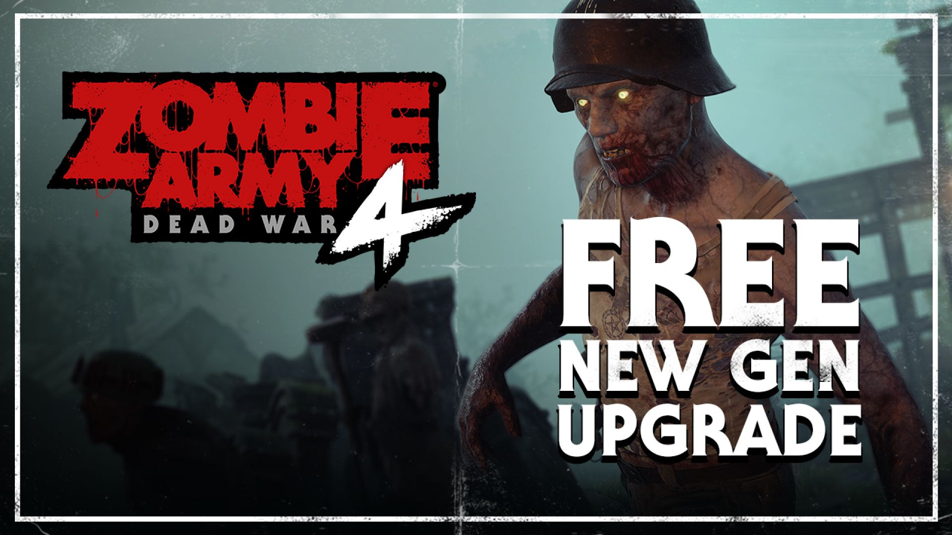 Zombie Army 4: Dead War Free Xbox Series X|S and PS5 Upgrade Boosts FPS and Resolution